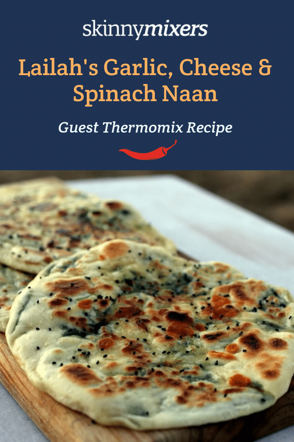 Skinnymixers Guest Recipe: Lailah's Garlic, Cheese & Spinach Naan
