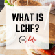LCHF Keto explained