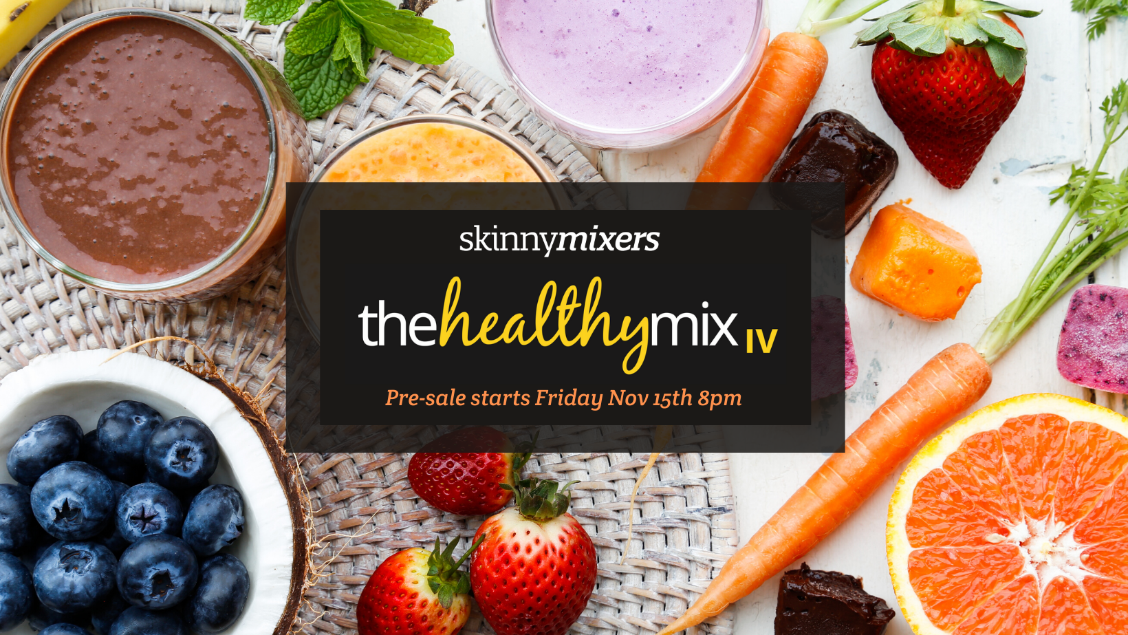 The Healthy Mix IV is here! skinnymixers