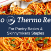 Thermomix Recipes for pantry basics